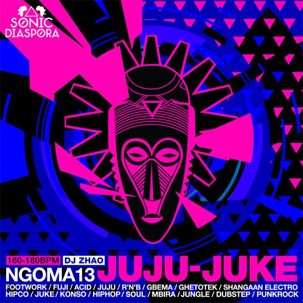 NGOMA 13 Juju-Juke