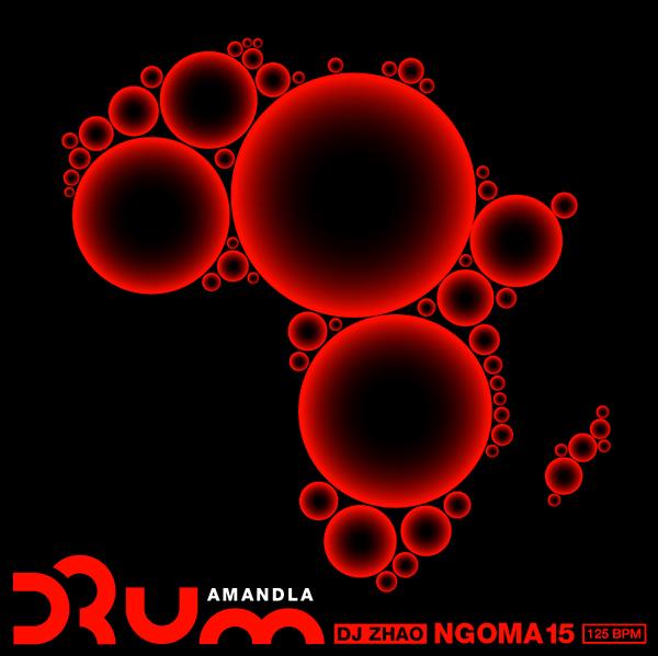 NGOMA 15 DRUM Amandla
