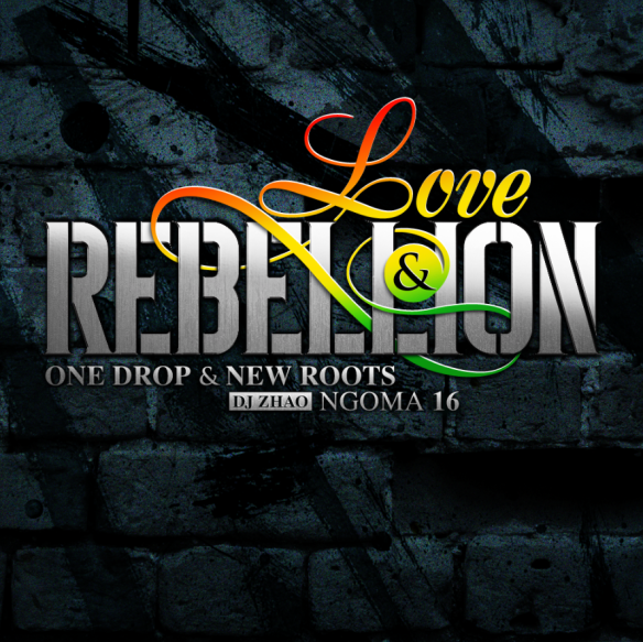 NGOMA 16 Love and Rebellion