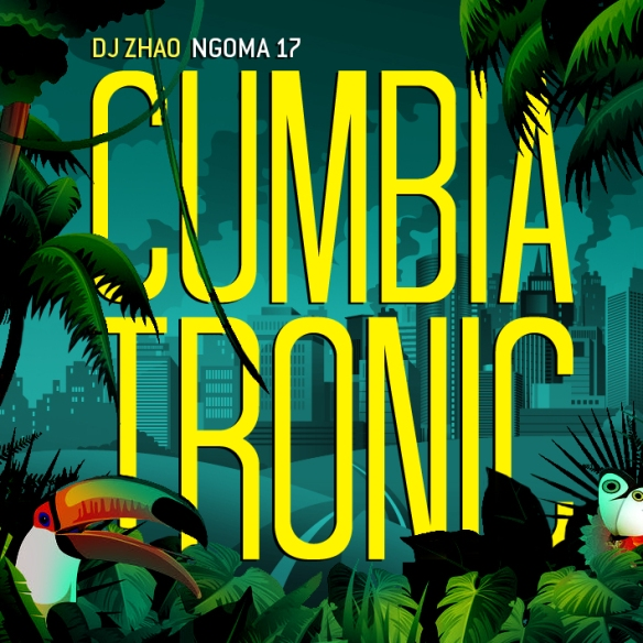 NGOMA 17 Cumbiatronic